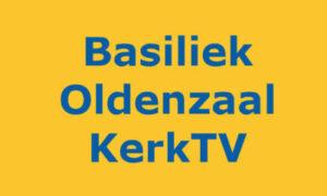 KerkTV Oldenzaal